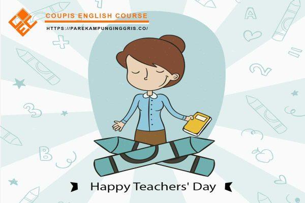 Kumpulan Ucapan Selamat Hari Guru dalam Bahasa Inggris Beserta Terjemahannya