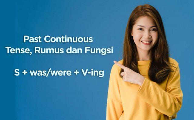 Past Continuous Tense Rumus, contoh, dan Fungsi
