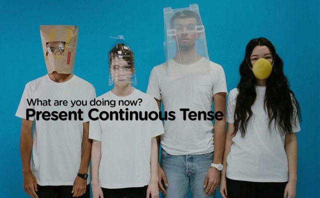 Belajar Present Continuous Tense, Kalimat Verbal dan Nominal