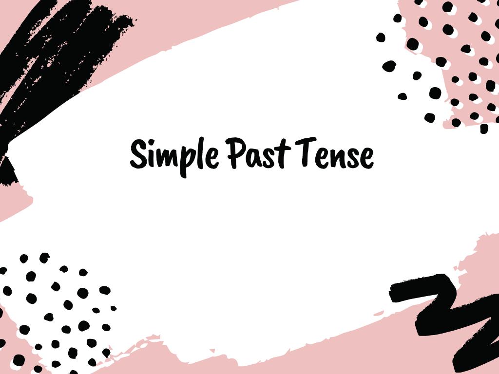 simple past tense: rumus, fungsi dan contoh kalimatnya.